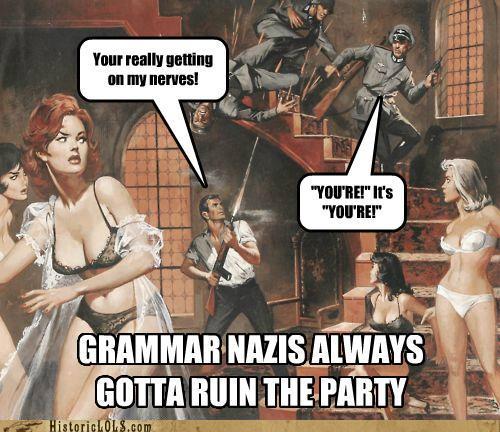 [Image: grammar-nazis-ruin-parties.jpg]